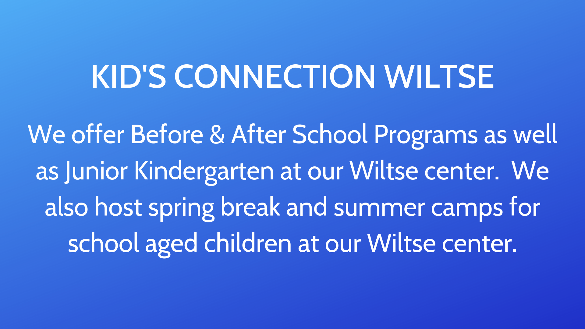 Kid's  Connection Wiltse