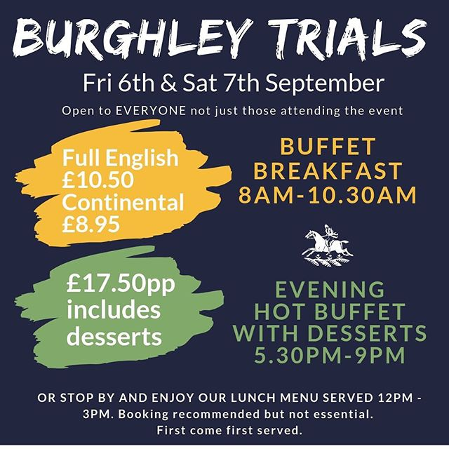 We're just a stonesthrow away and to celebrate one of the world's greatest equestrian events - The Land Rover Burghley Horse Trials 🏇 5th-8th September - we're holding our very own Burghley Buffets.  Friday 6th and Saturday 7th September - Join us for a Full English or Continental Buffet Breakfast 8.00am-10.30am or Evening Hot Buffet with Desserts 5.30-9.00pm.  Booking recommended - see you there!