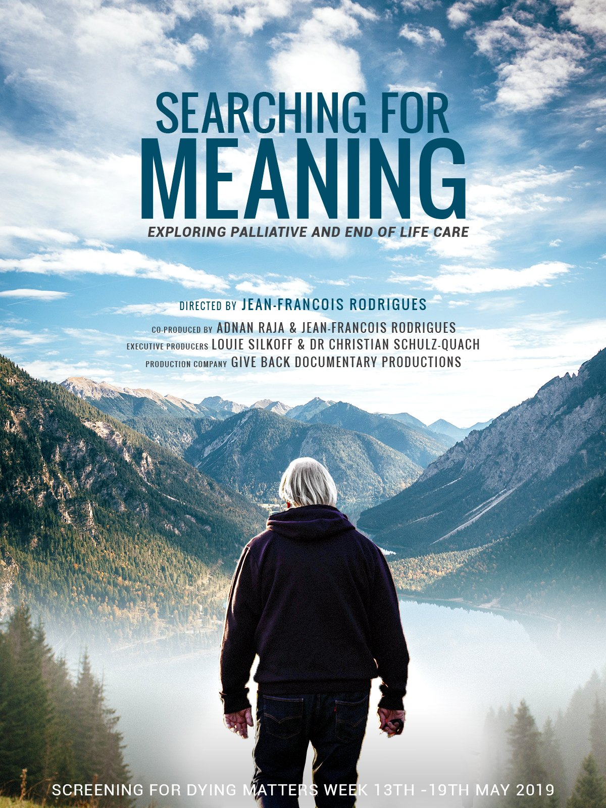 SEARCHING FOR MEANING (2019) - Feature-length documentary in association with Give Back Documentary Productions, on the important and relevant topic of Palliative Care & End of Life Care. We interviewed the UK's leading experts, along with spiritual leaders and patientshttp://www.searchingformeaning.org.uk/Searching For Meaning will premiere at the UK national 'Dying Matters Week' 13th - 10th May 2019https://www.dyingmatters.org/AwarenessWeek