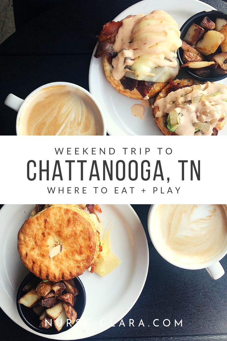 Weekend Trip to Chattanooga