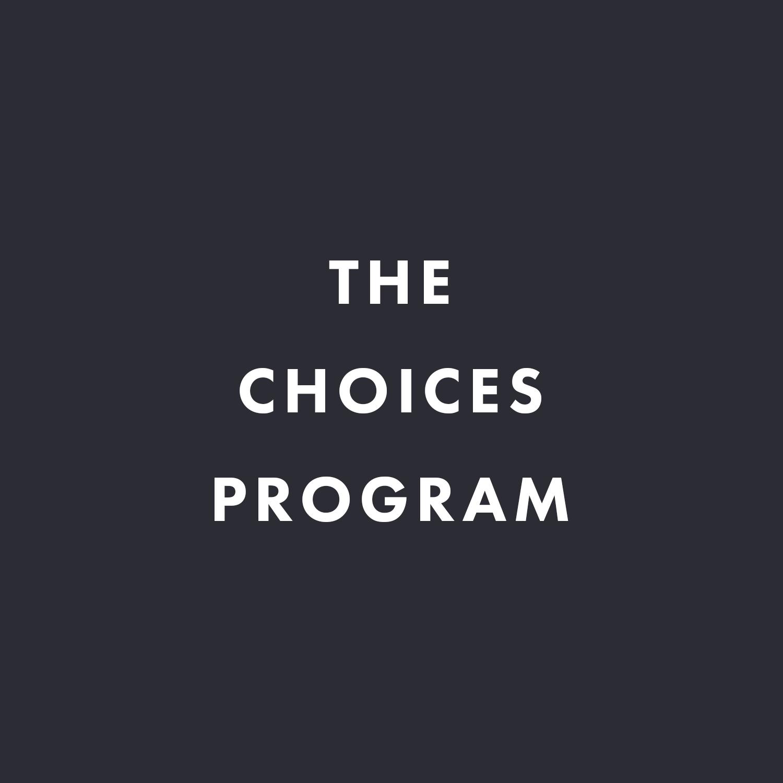 The Choices Program