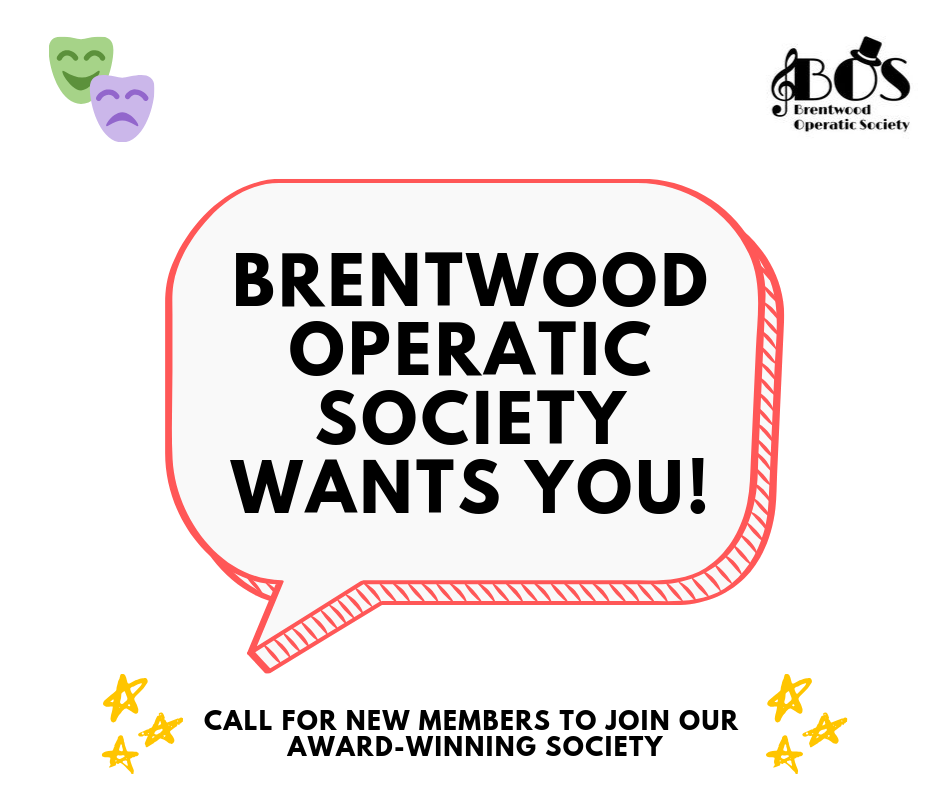 BRENTWOOD OPERATIC SOCIETY WANTS YOU!.png