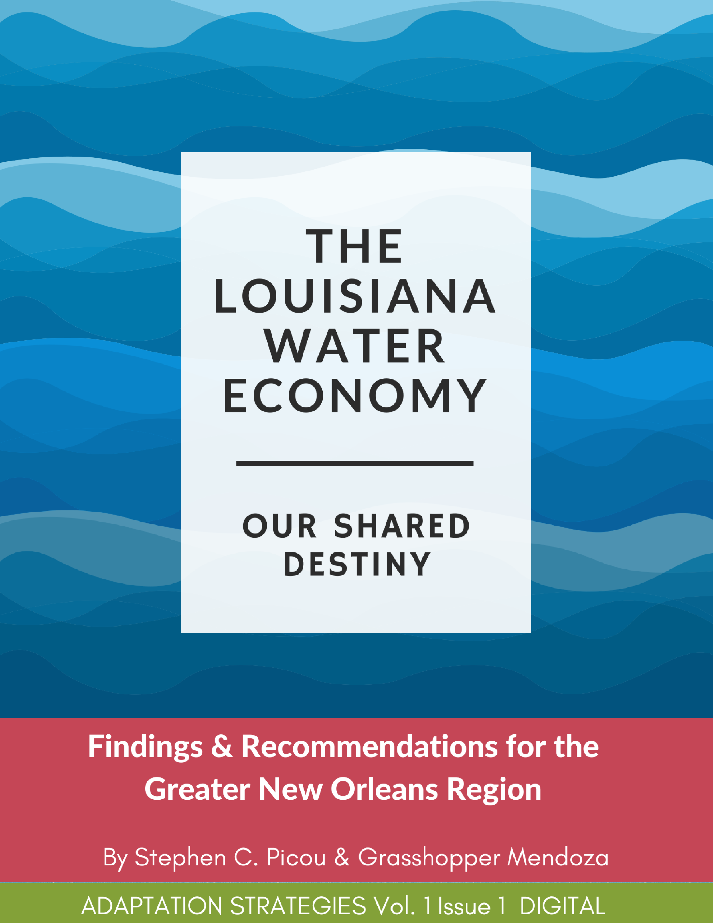 Copy of the Louisiana Water Economy_Our Shared Destiny-2 (1).png