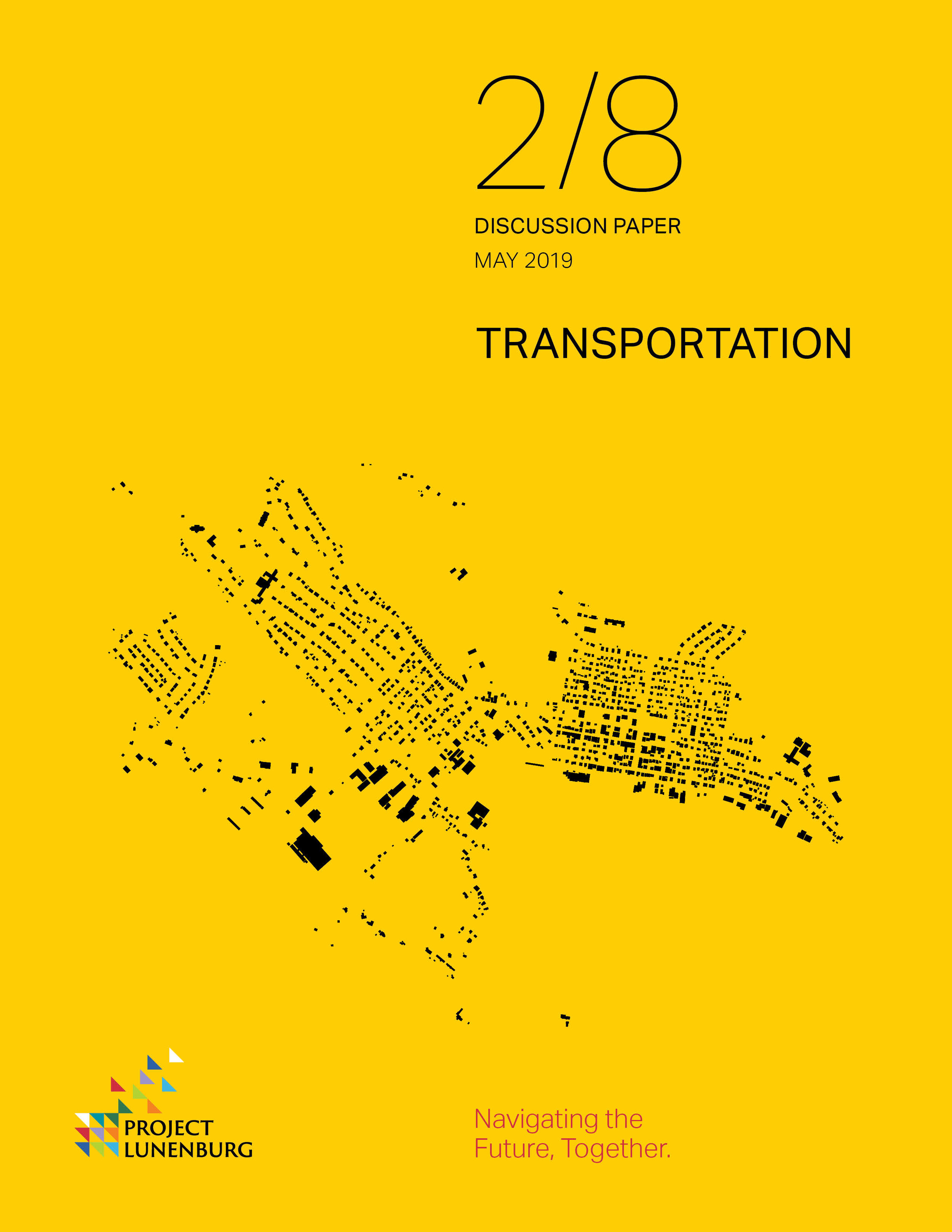 Discussion Paper 2/8: Transportation  This paper takes an overarching look at the topic of transportation. The discussion will identify opportunities, building upon past and current initiatives.