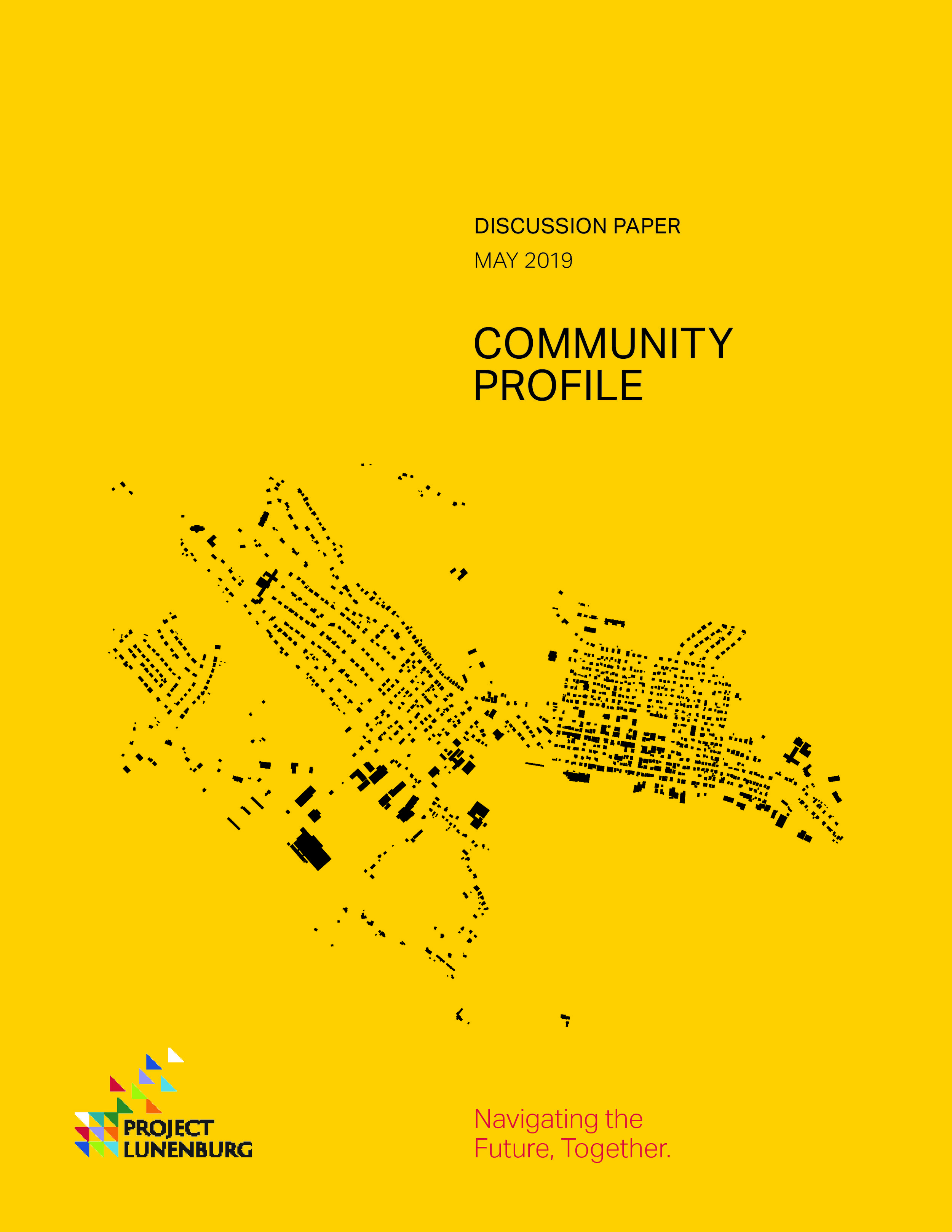 Discussion Paper: Community Profile  This paper looks at the past and current demographic context for the community. Through the trends of the past information can be derived on housing, infrastructure, recreation, and more.