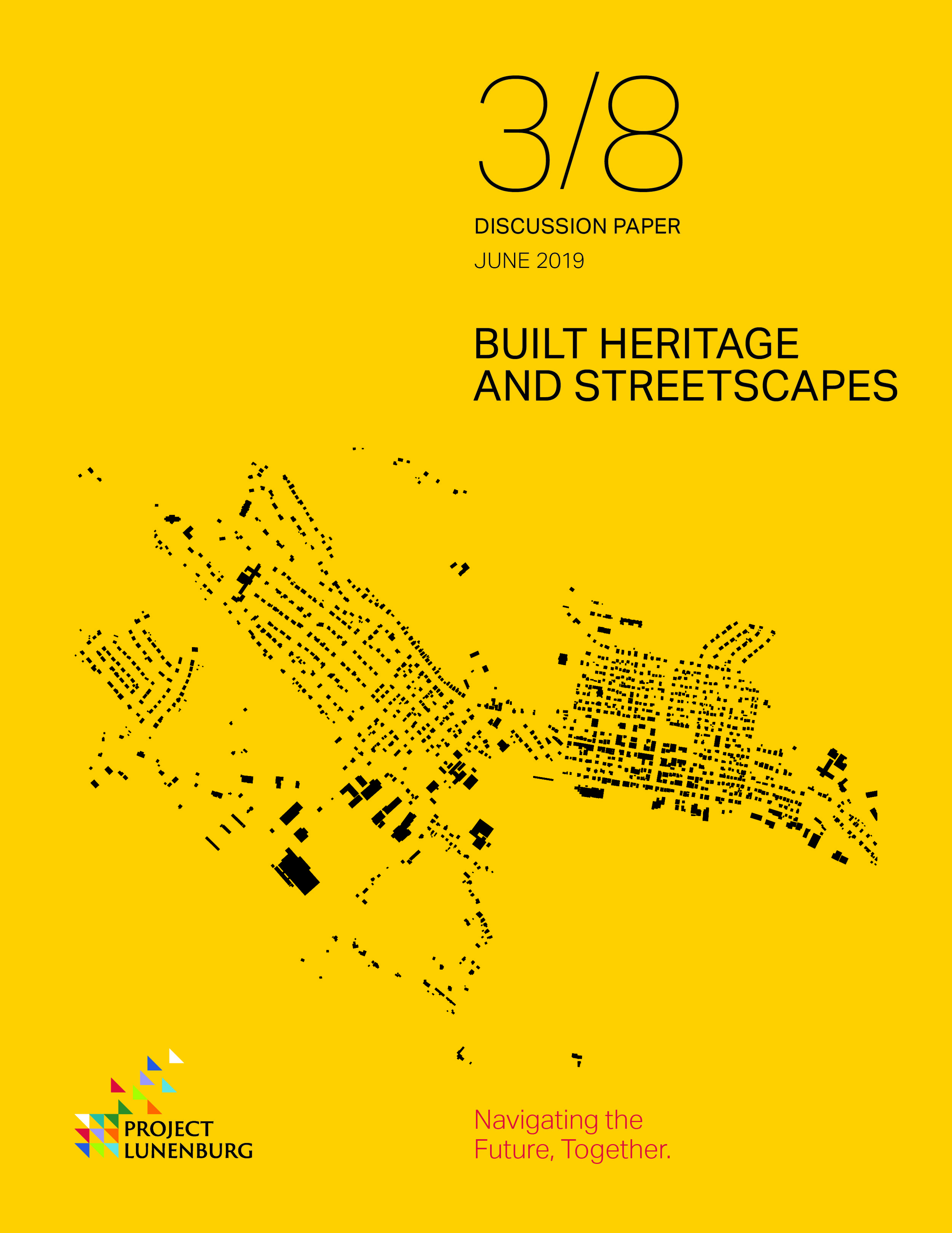 Discussion Paper 3/8: Built Heritage and Streetscapes  This paper looks at the qualities and opportunities for protection and evolution of built heritage and public streets. It describes the national context of standards for heritage preservation.