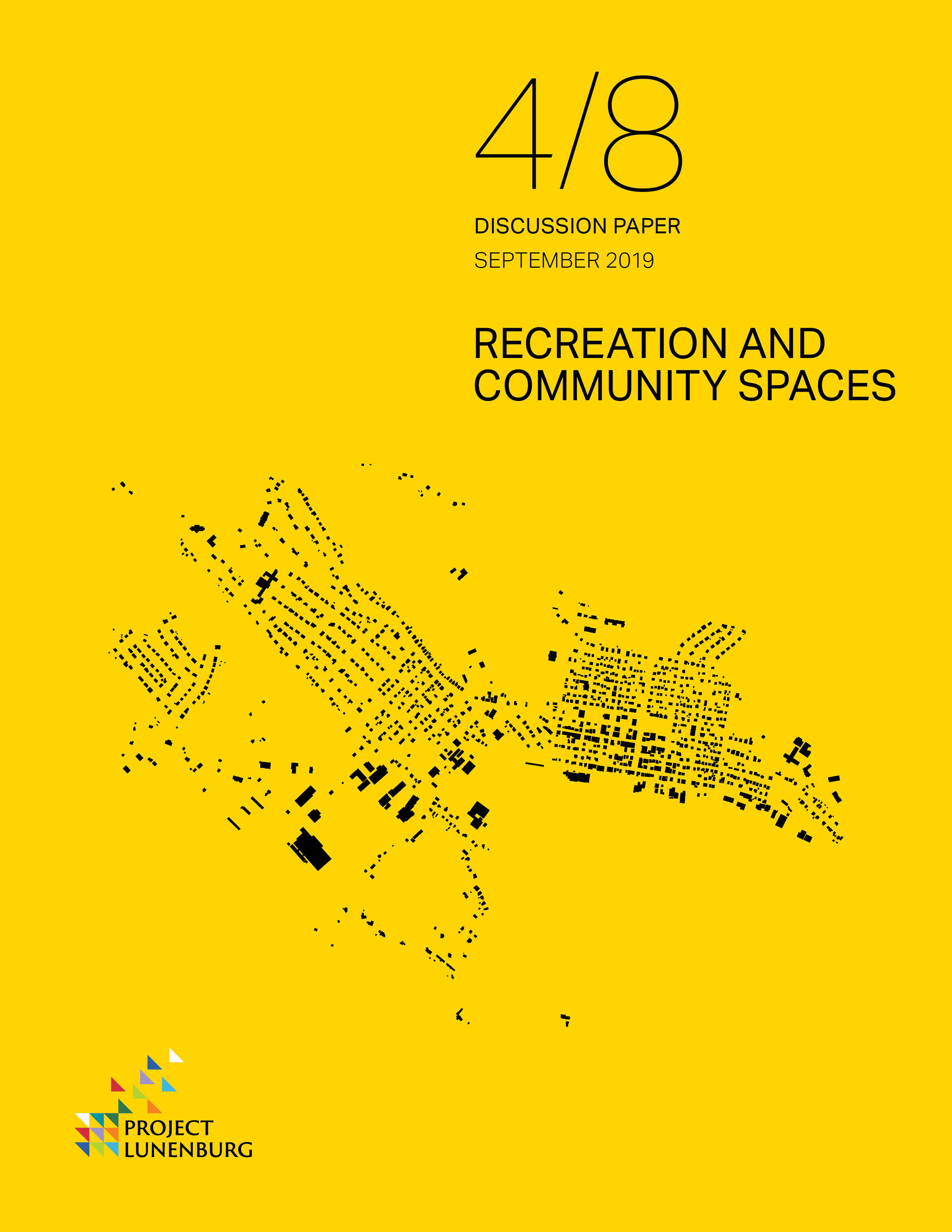 Discussion Paper 4/8: Recreation and Community Spaces  This paper presents the importance of parks and recreation spaces, as well as broader trends. it also provides an inventory and analysis of existing assets in Lunenburg.