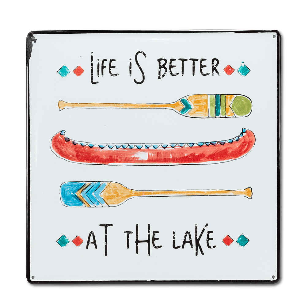 """Life is better… Sign - This """"Life is better…"""" sign makes a great gift for the canoer or lake-lover in your life. Crafted out of metal and decorated with bright graphics design to accentuate this lakeside truism, this sign is a colourful reminder of the best things in life.Regular Price:  $39.99 + HST Sale Price:  $31.99 + HST"""