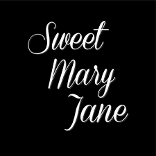 SweetMaryJane.jpeg