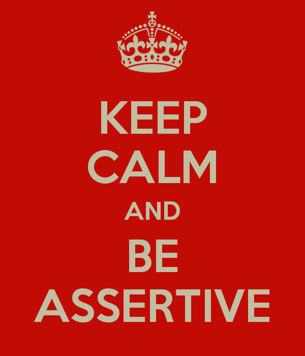 keep-calm-and-be-assertive-4.png