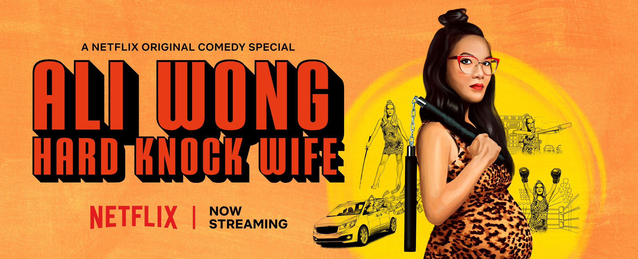 Ali Wong: Hard Knock Wife    → Creative Campaign Direction , Marketing + Social Content Strategy