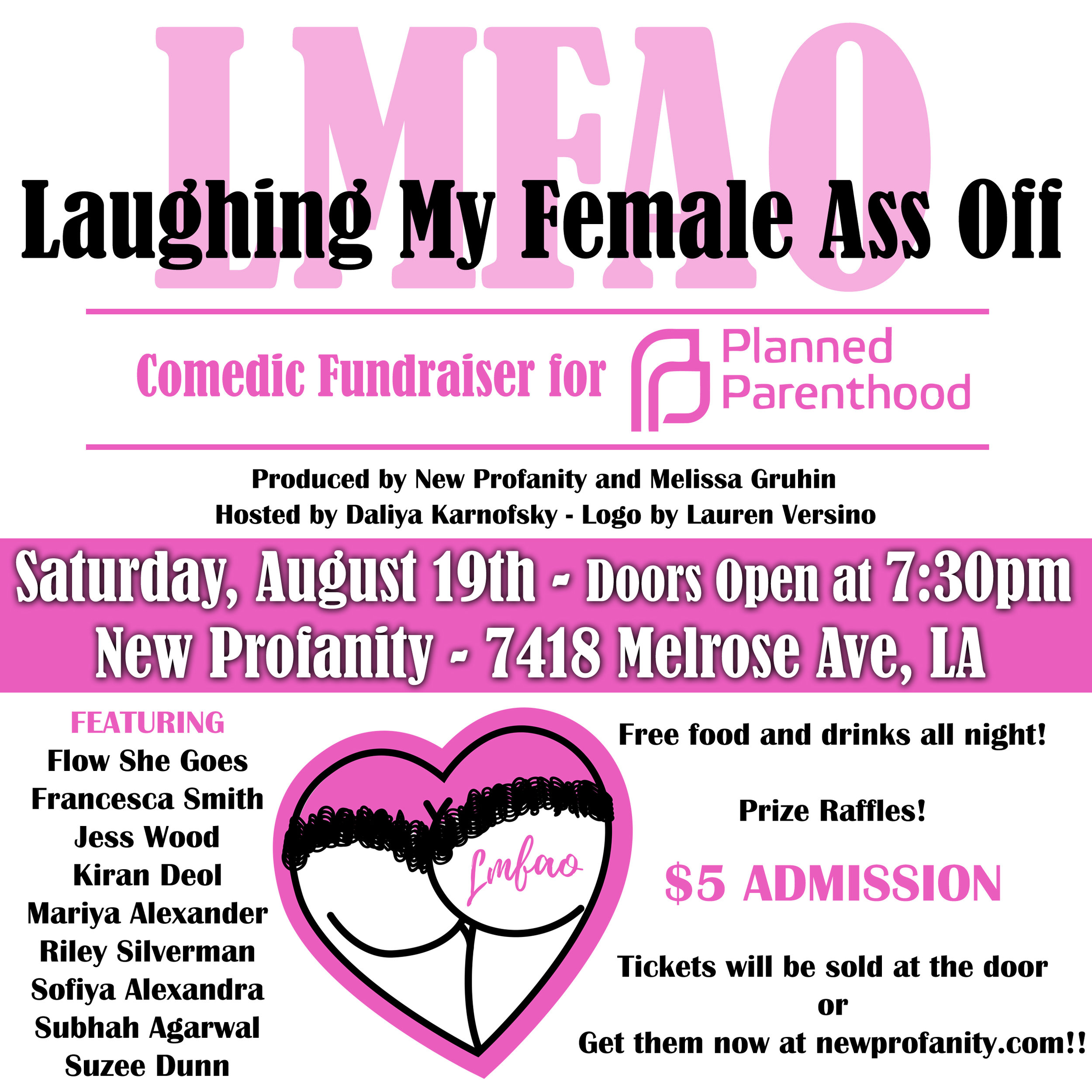 Laughing My Female Ass Off: A Comedy Event in Support of Planned Parenthood    →Event Producer (2017)