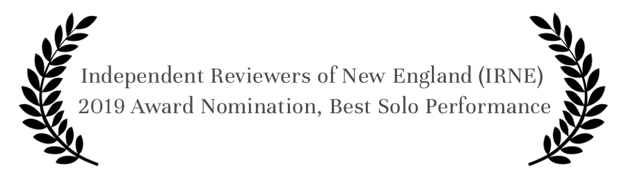 Award_Independent Reviewers of New England 2019 Award Nomination Best Solo.jpg