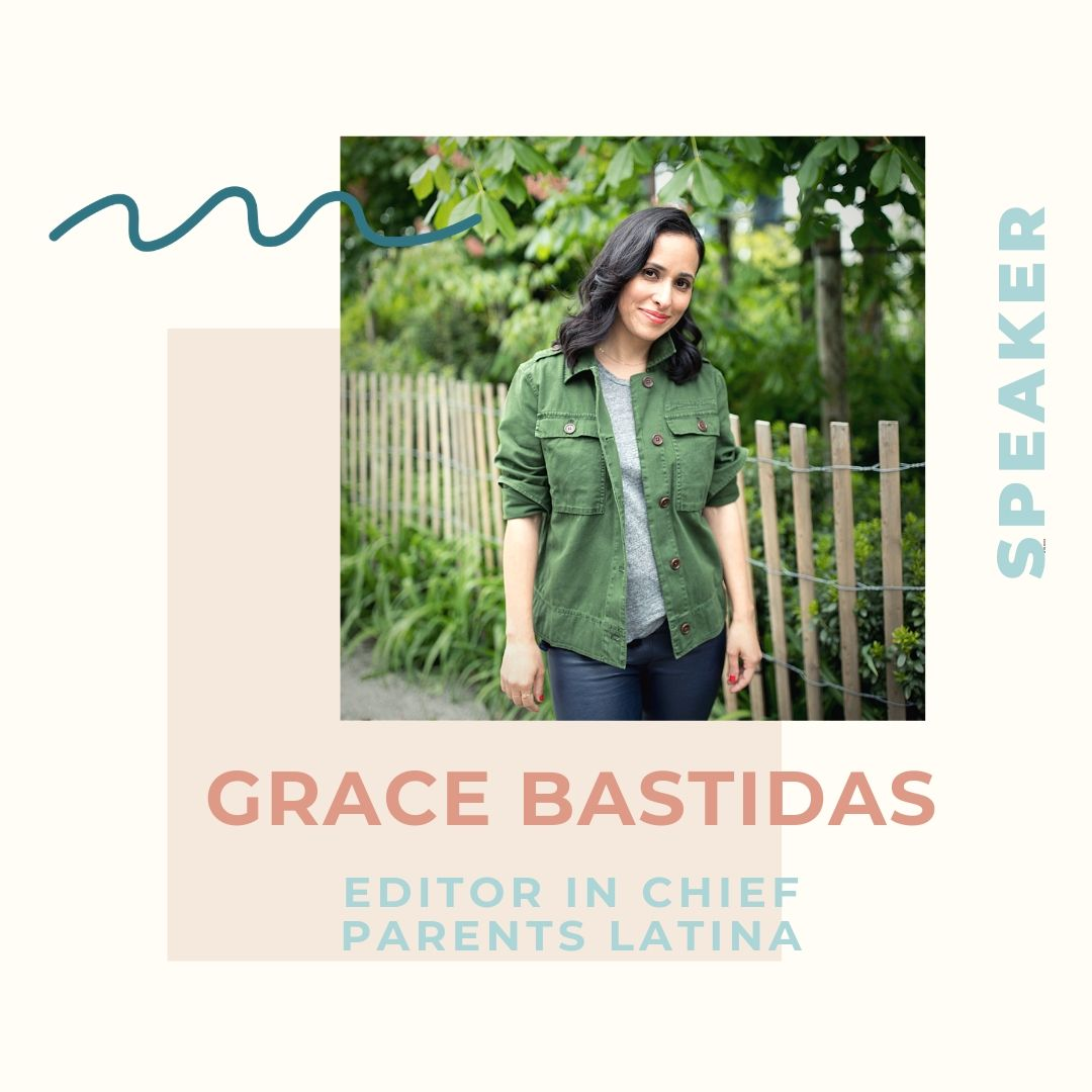 Grace Bastidas is the founding editor of  Parents Latina  and also has editorial oversight of the Spanish-language brand, Ser Padres. Prior to joining Meredith Corporation, she served as deputy editor of Latina magazine. She's also held senior editor positions at New York Weddings and The Village Voice, and has written for the New York Times and the Wall Street Journal, among other publications. In her free time, Grace is an ambassador for the Good+ Foundation, a nonprofit working to break the cycle of family poverty. A native New Yorker, she lives in Brooklyn with her husband and two young daughters.