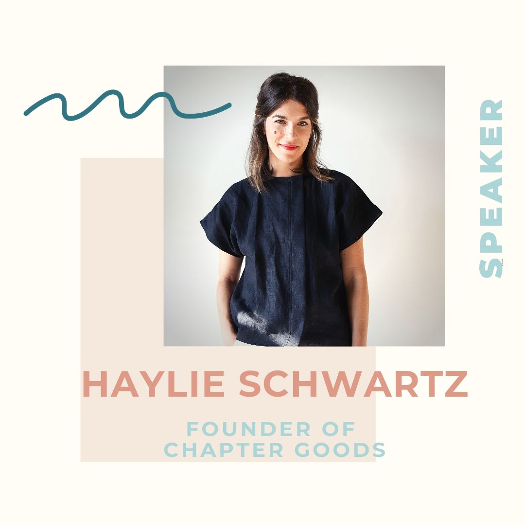 With a background in marketing and political fundraising, clothing designer is not something Haylie Rudy Schwartz ever thought she would associate with her name. But after becoming a mother Haylie saw a major gap in the market for well-made, beautiful clothes catering to breastfeeding mothers. She is now the founder of  Chapter Goods , a clothing collection that aims to redefine what people expect of postpartum wear. Haylie also has a masters in counseling psychology and aims to build content and community around Chapter Goods in order to support and explore topics around women's health and wellness.