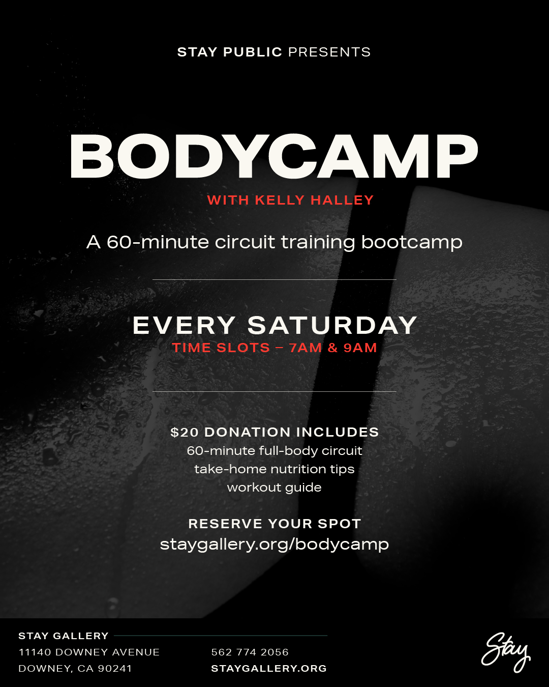 Stay Public Presents BODYCAMP with Kelly Hally.