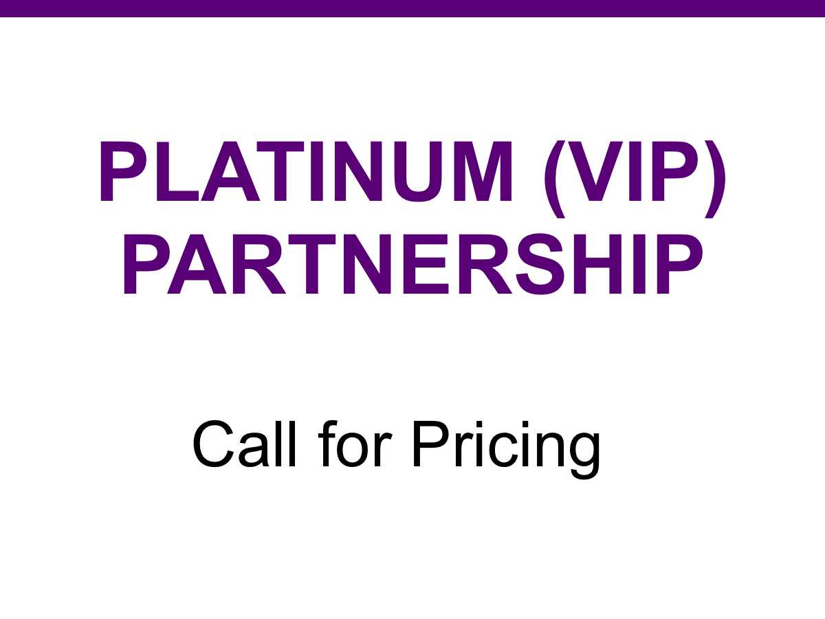 Platinum Partners - Access to weekly prayer calls (phone number and code will be given out upon application approval), Monthly Support Calls & Webinars, Access to all Conferences, Mentoring Program, Credentialing, Ordination/Affirmation Service, Site Visit, Ministry Analysis, Team Training and Development.