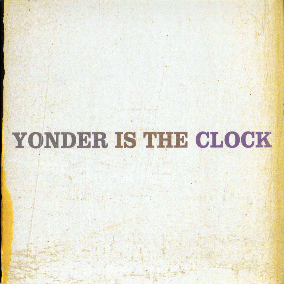 The Felice Brothers - Yonder is the Clock