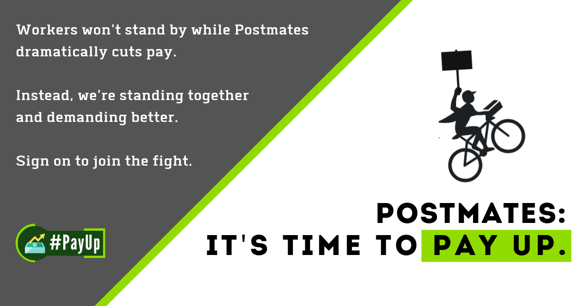Postmates: Time To Pay Up — #PayUp
