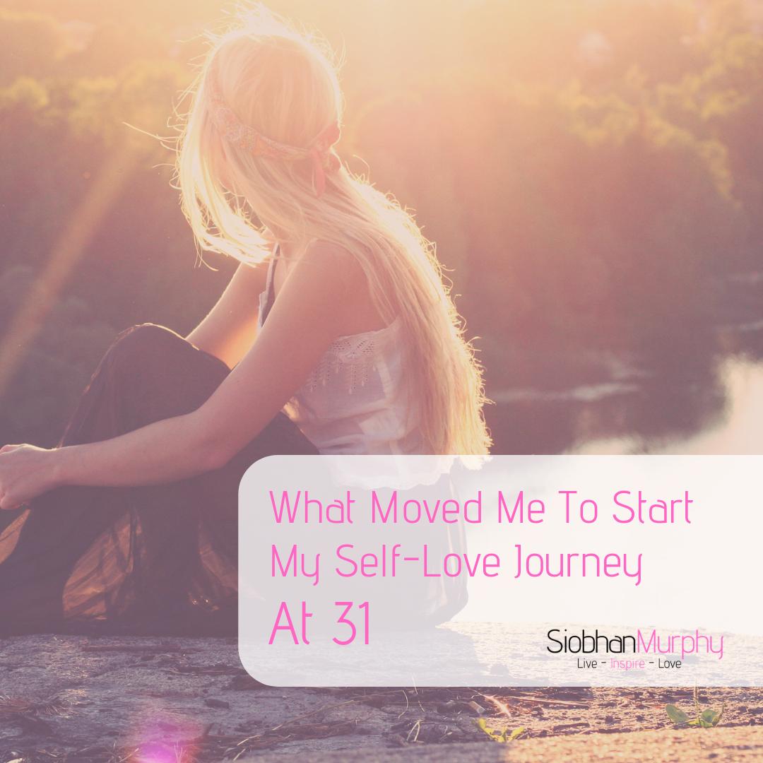 Blog Self Love Siobhan Murphy