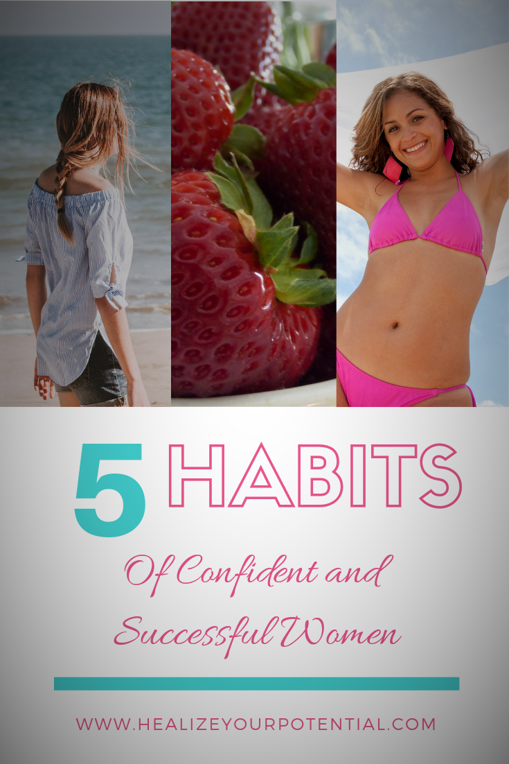 Habits of confident and successful women