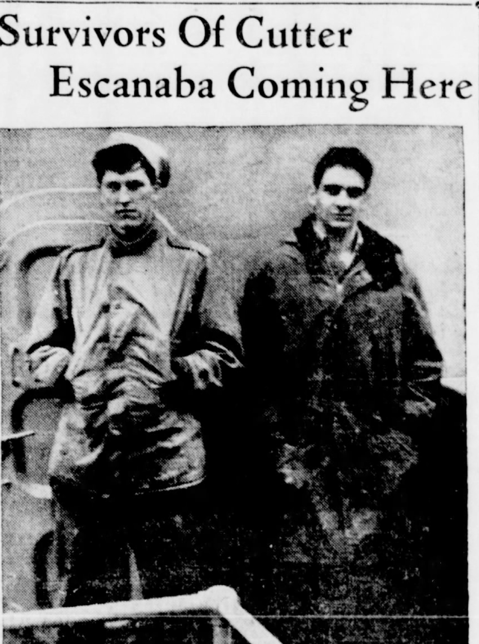 Melvin Baldwin and Ray O'Malley survived the sinking of the Escanaba