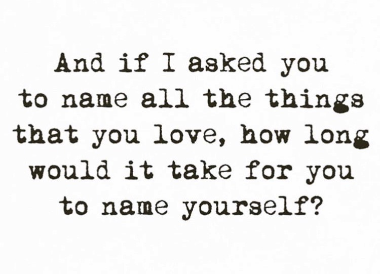 and-if-i-asked-you-to-name-all-the-things-that-you-love.jpg
