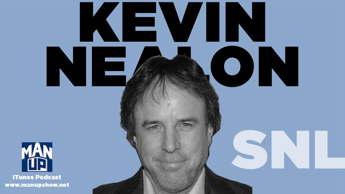 Man-Up-podcast-Episode-019-Kevin-Nealon.jpg