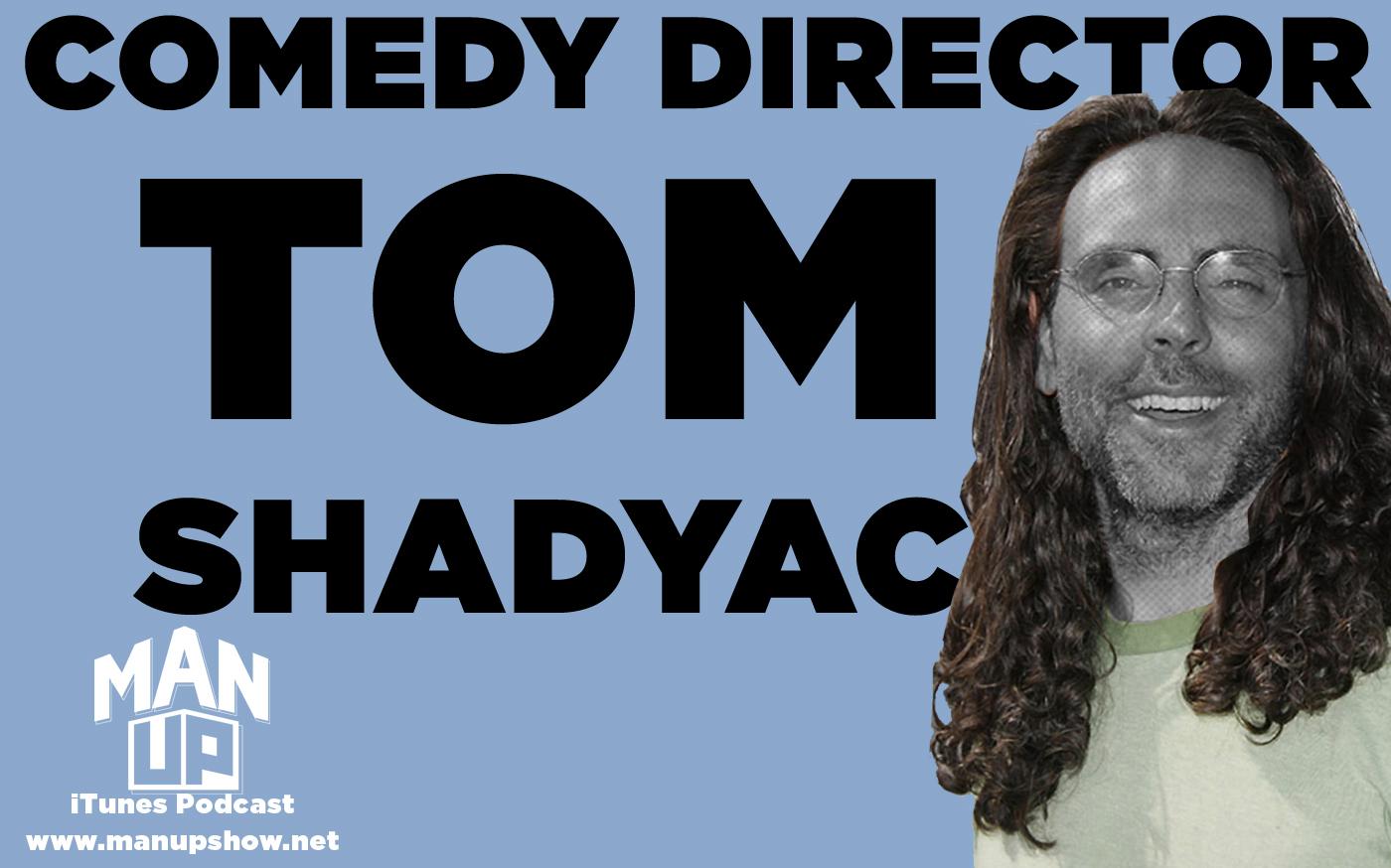 Man-Up-podcast-Episode-021-Tom-Shadyac.jpg