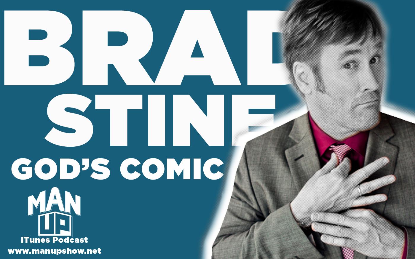Man-Up-podcast-Episode-023-Brad-Stine.jpg