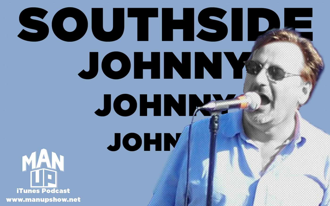 FacebookBlogTwitter-Man-Up-Episode-026-Southside-Johnny.jpg