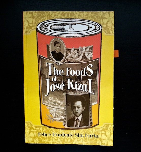The Foods of Jose Rizal by Felice Sta. Maria.jpg