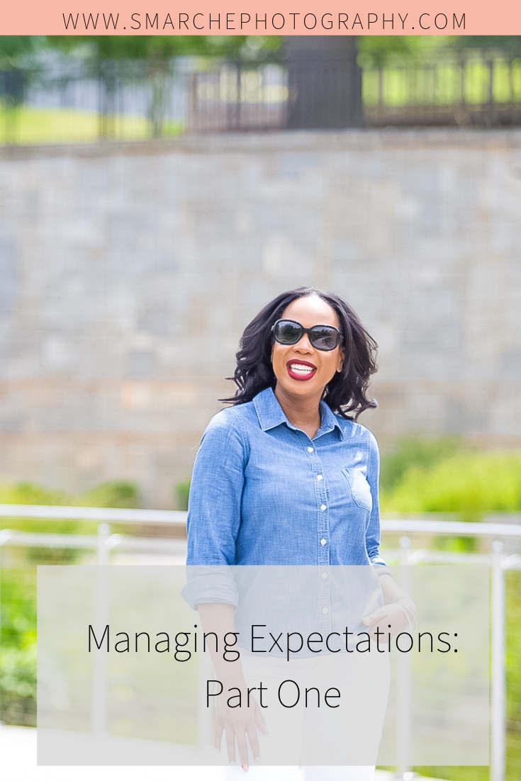 Managing Expectations- Part One