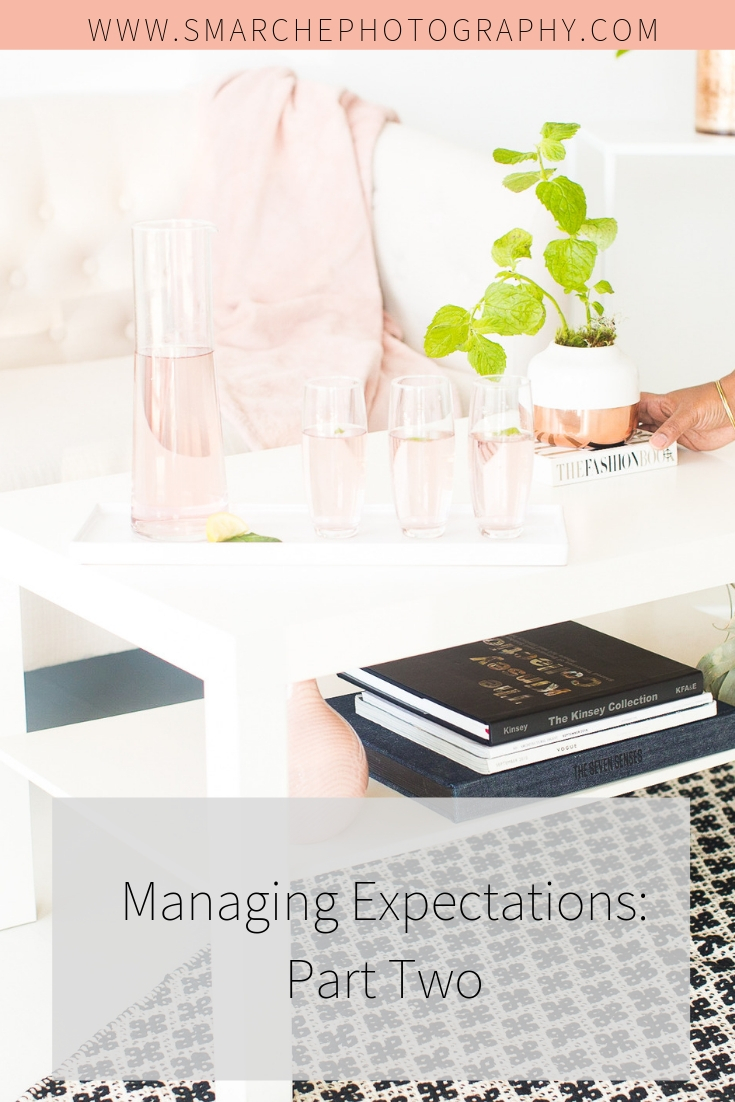 Managing Expectations-Part Two