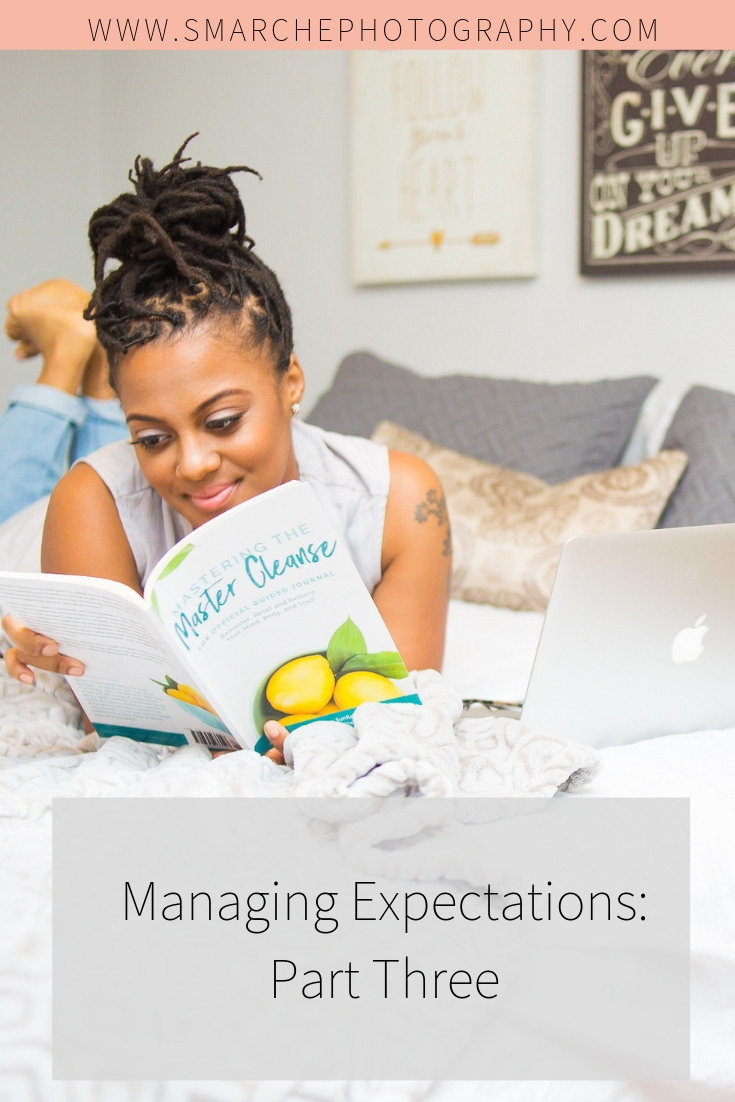 Managing Expectations-Part Three