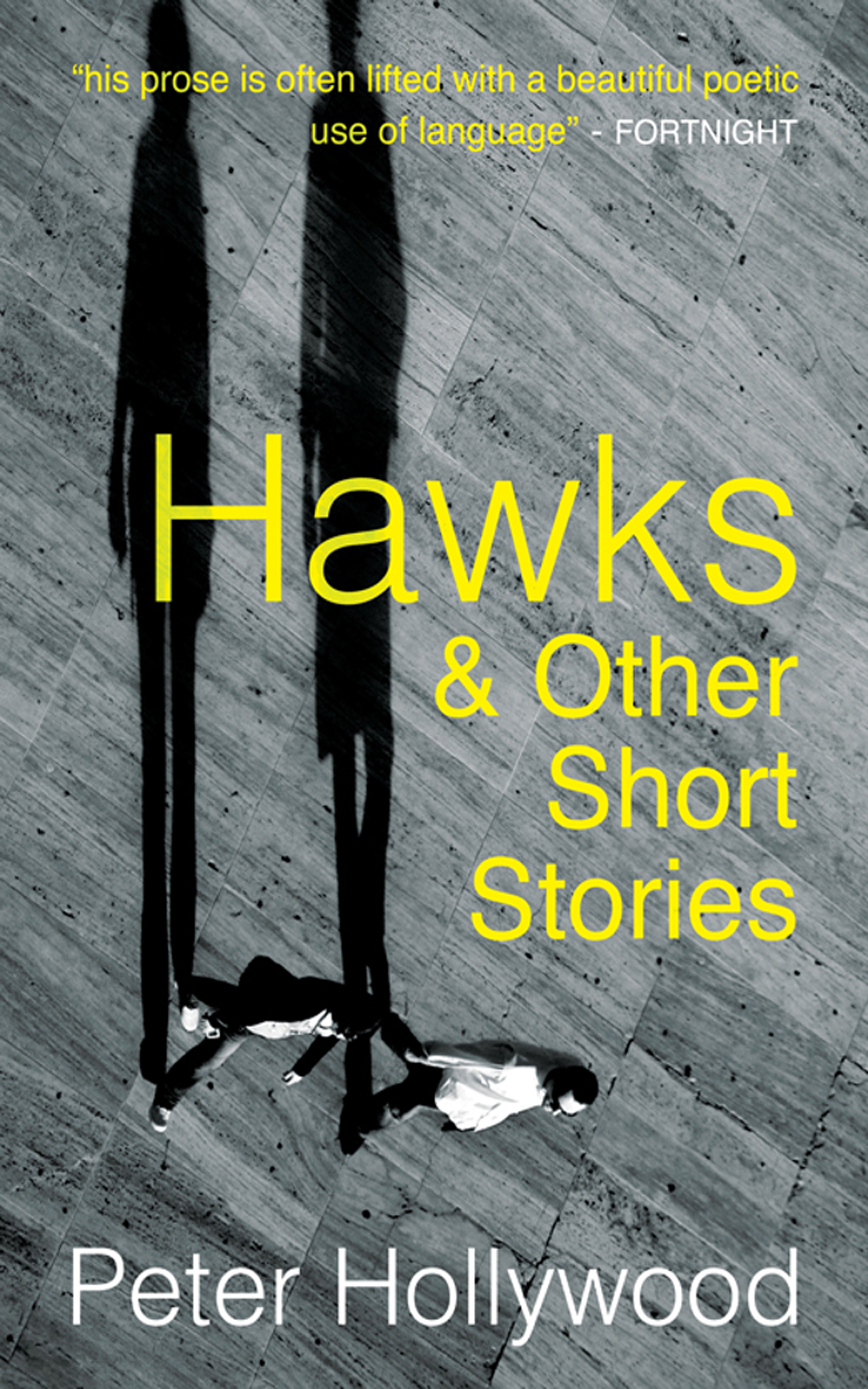 Hawks & Other Short Stories