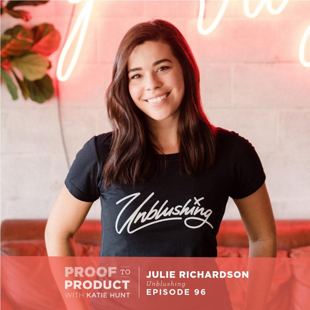 Julie Richardson, Unblushing