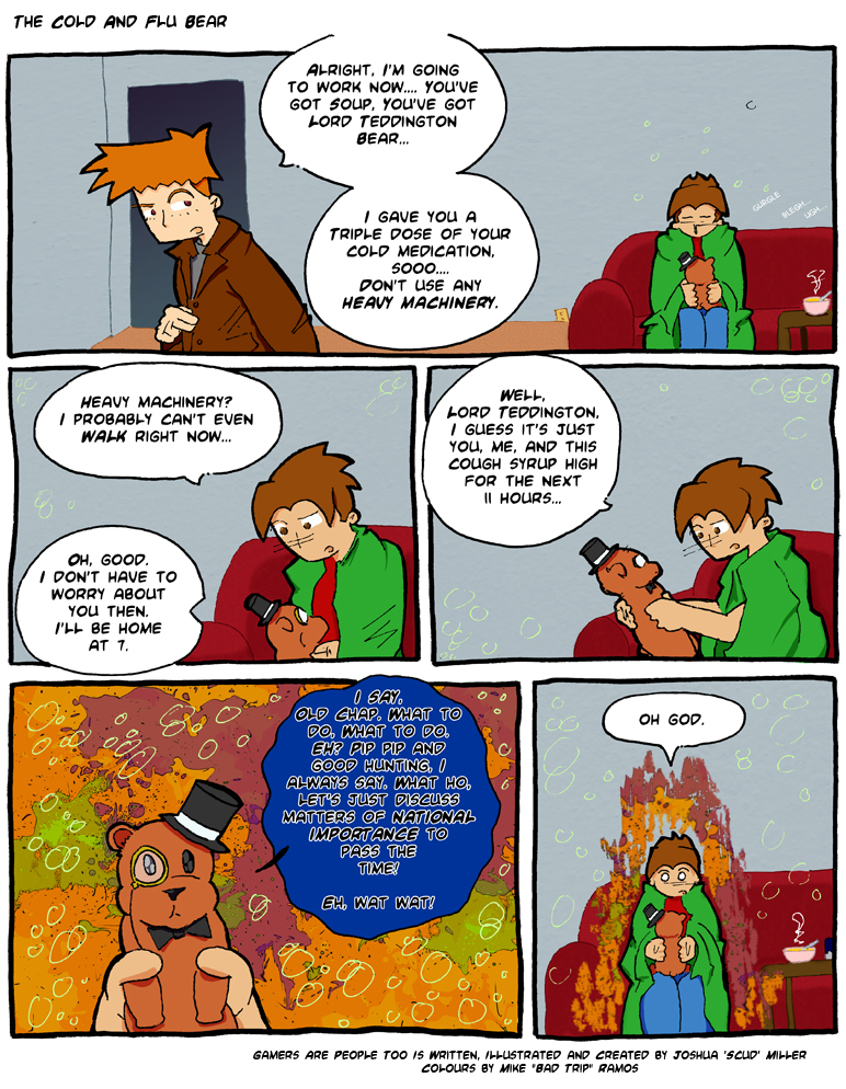 54 - Gamers Are People Too - The Cold and Flu Bear.jpg