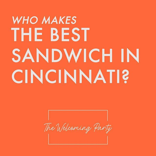 Well? Who makes the best sandwich in #cincinnati?