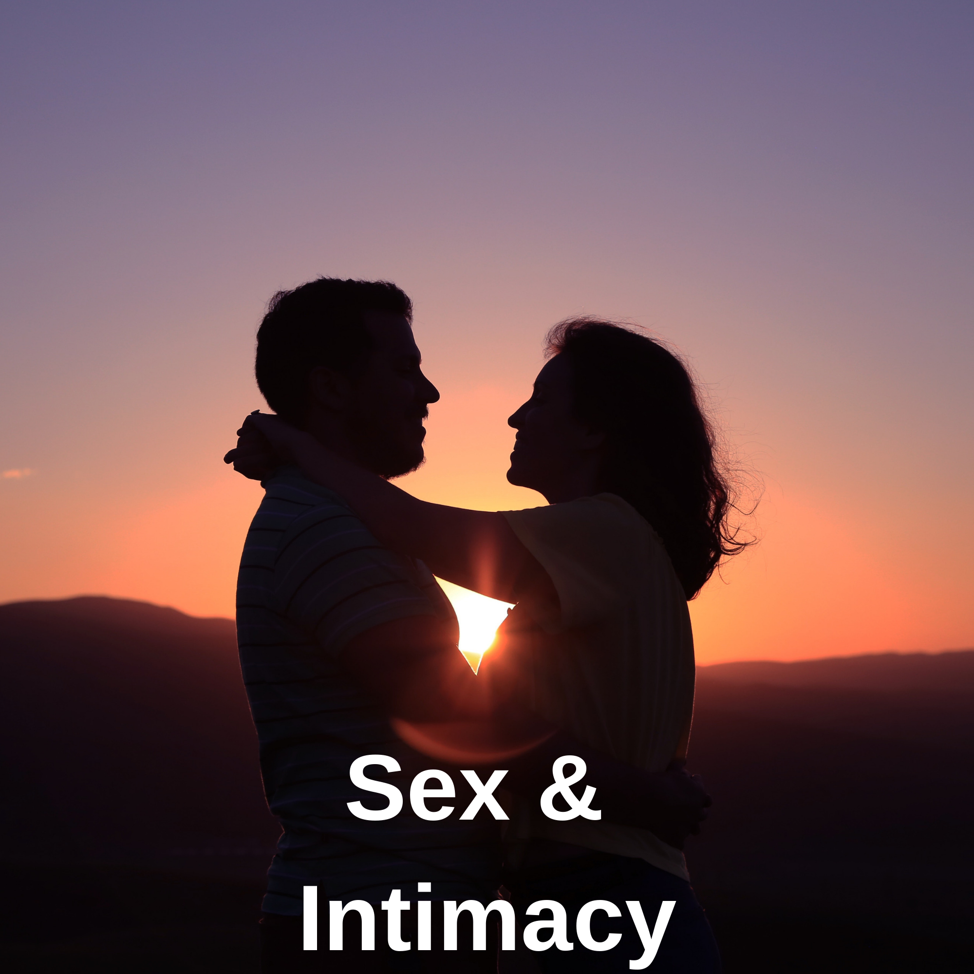 Sex & Intimacy
