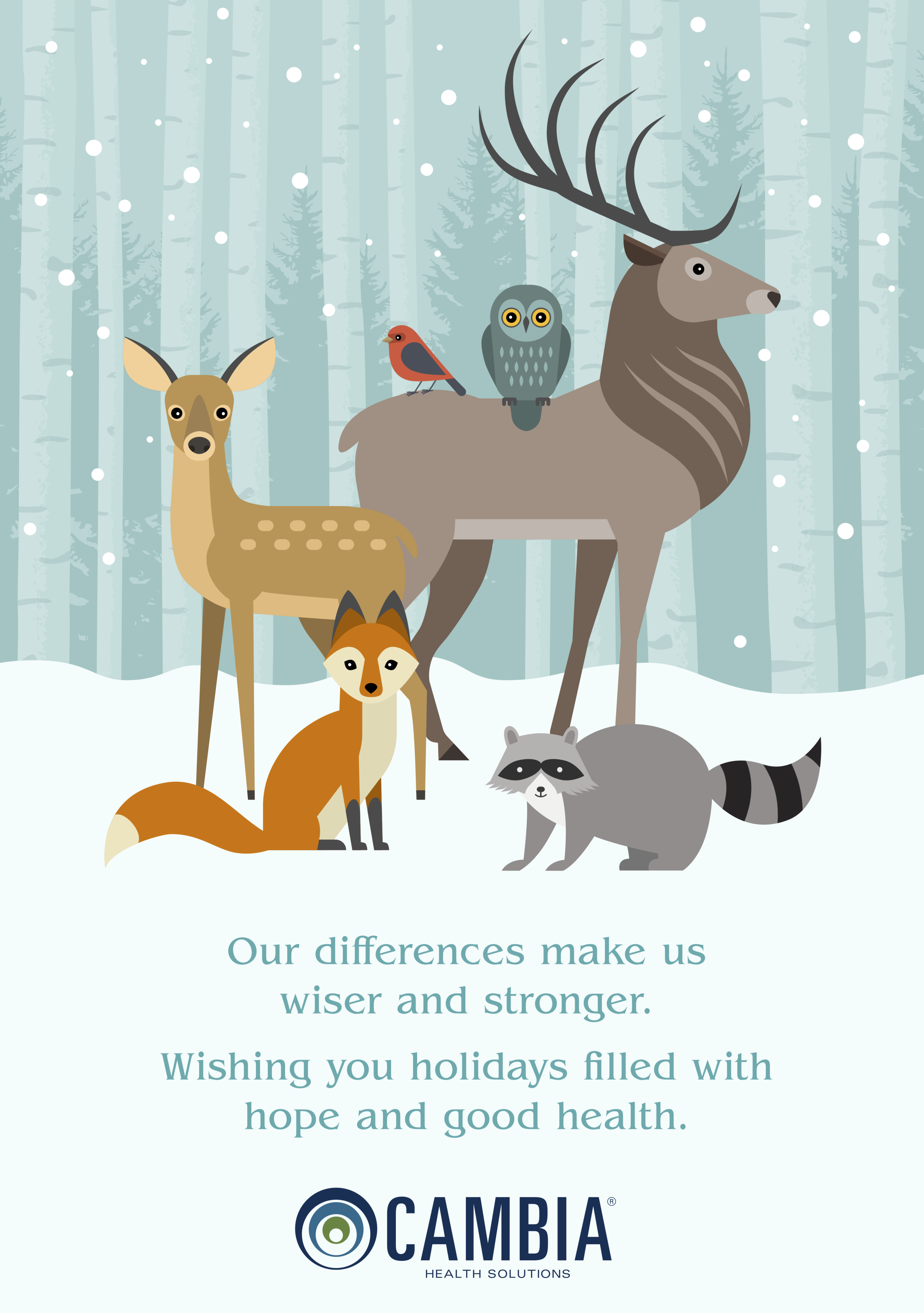 Corporate winter holiday e-card for Cambia employees, customers and investors playing into the themes of diversity and the importance of coming together. These are two themes that are highly important as Cambia pushes forward with their vision of healthcare for the future. Written for both internal and external audiences. To learn more about Cambia Health Solutions,  click here .