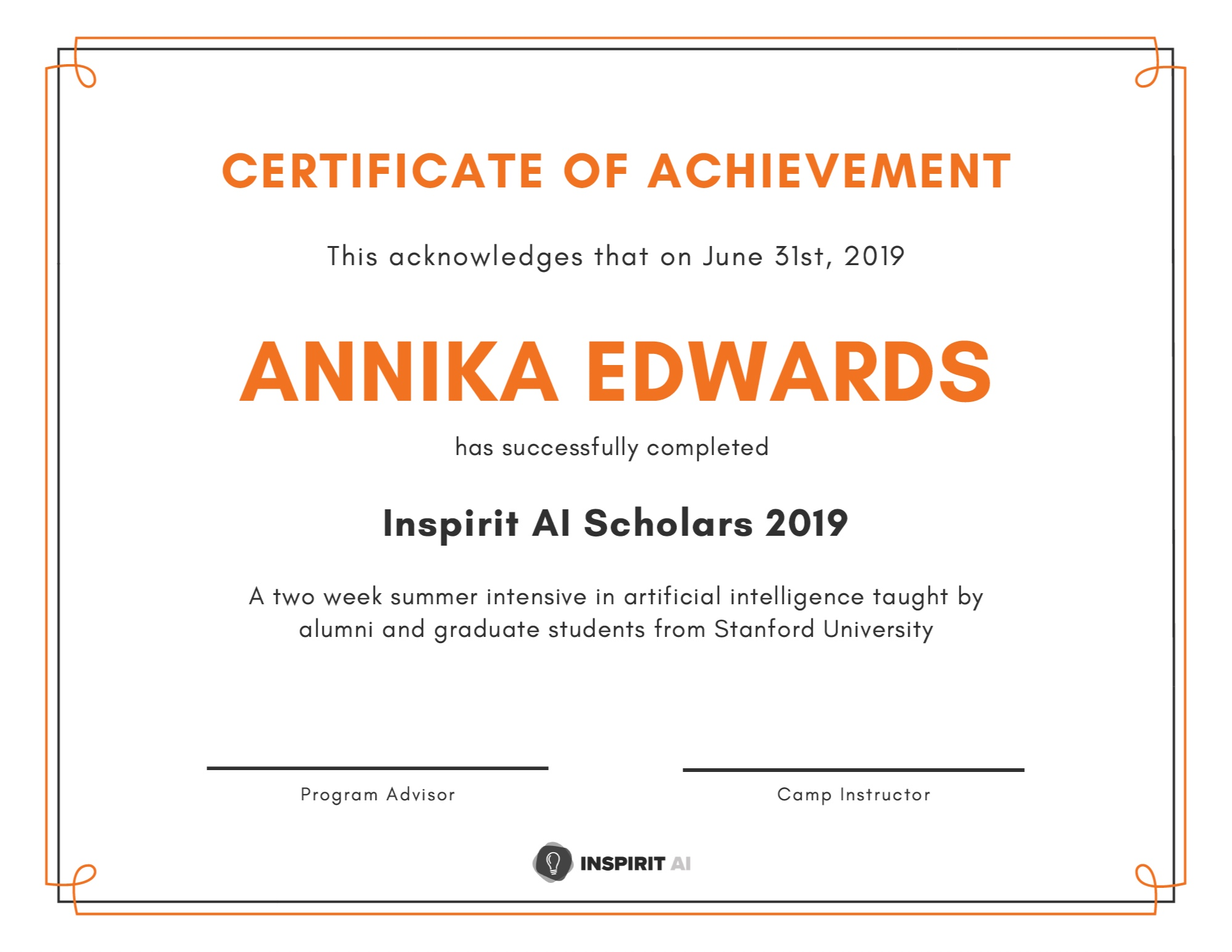 Certificate of Achievement - At the end of the program, students receive their Certificate of Achievement for successfully completing AI Scholars 2019!