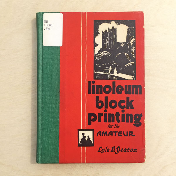Linoleum block printing for the amateur  by Lyle B. Yeaton (1931). This book is in the Public Domain.