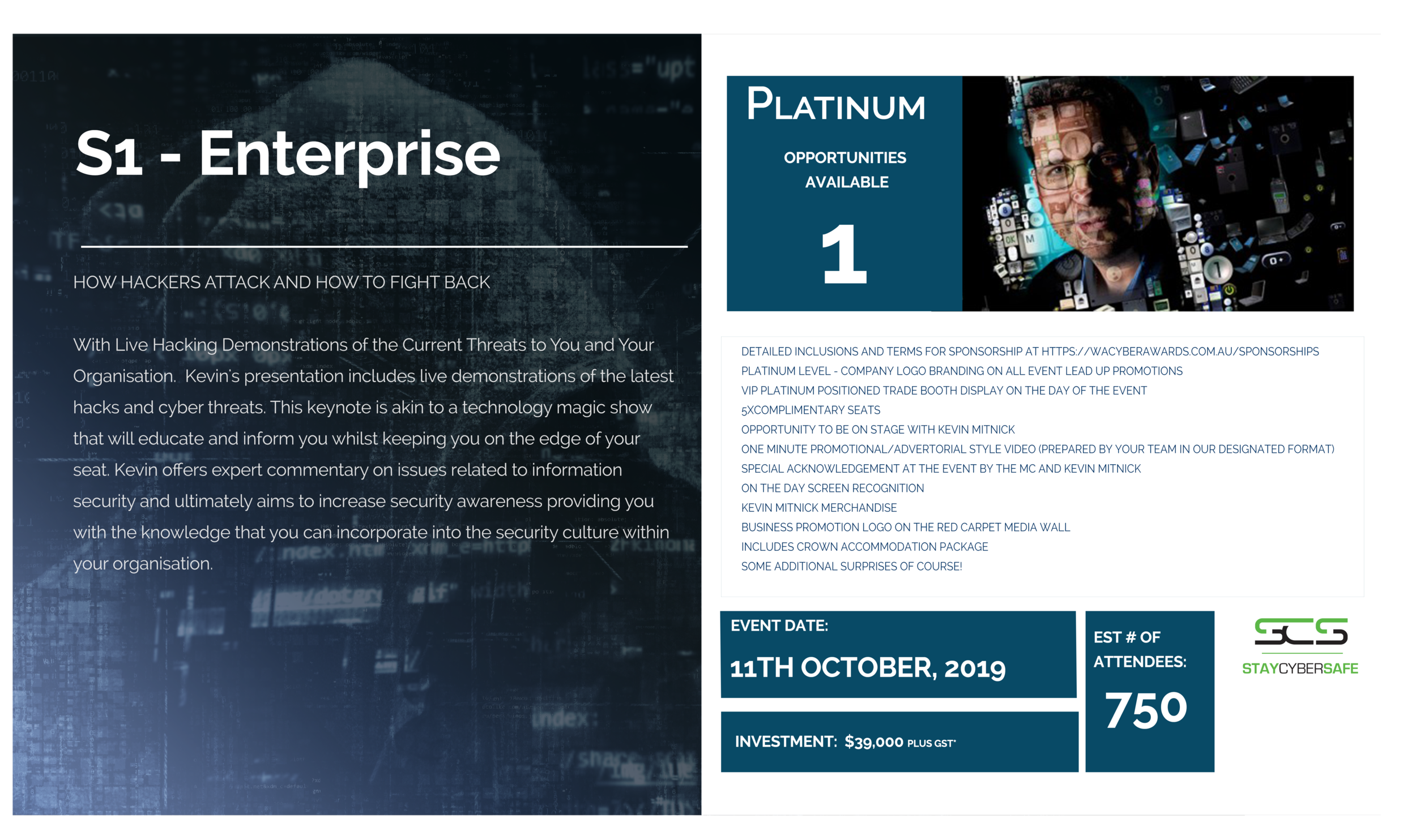 S1 - Enterprise - This keynote is akin to a technology magic show that will educate and inform you whilst keeping you on the edge of your seats.Full description and of list sponsorship levels are available here.