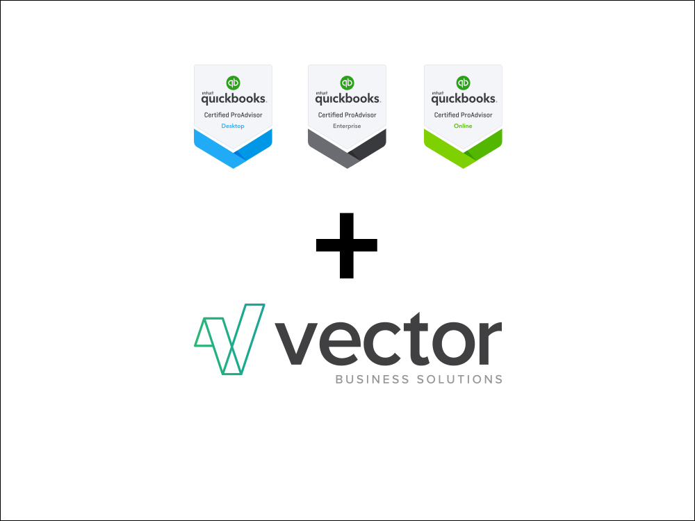 Intuit QuickBooks® - Did you know that all of the Vector Business Solutions staff are certified QuickBooks® ProAdvisors? Visit Our Team Page.