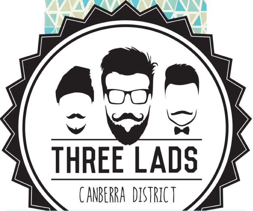 Three Lads - Luke McGaghey, Aaron Harper and Bill Crowe are three lads who met fortuitously one day in the Murrumbateman. Together they formed a single vineyard in the Canberra wine region. It started with a Shiraz in 2013, expanded to Sangiovese in 2014, and then Rose and Riesling in 2015. These wines are hand crafted with minimal intervention, allowing the vineyard to speak.Find them via their website, on Facebook or via their Instagram (@threeladswine).