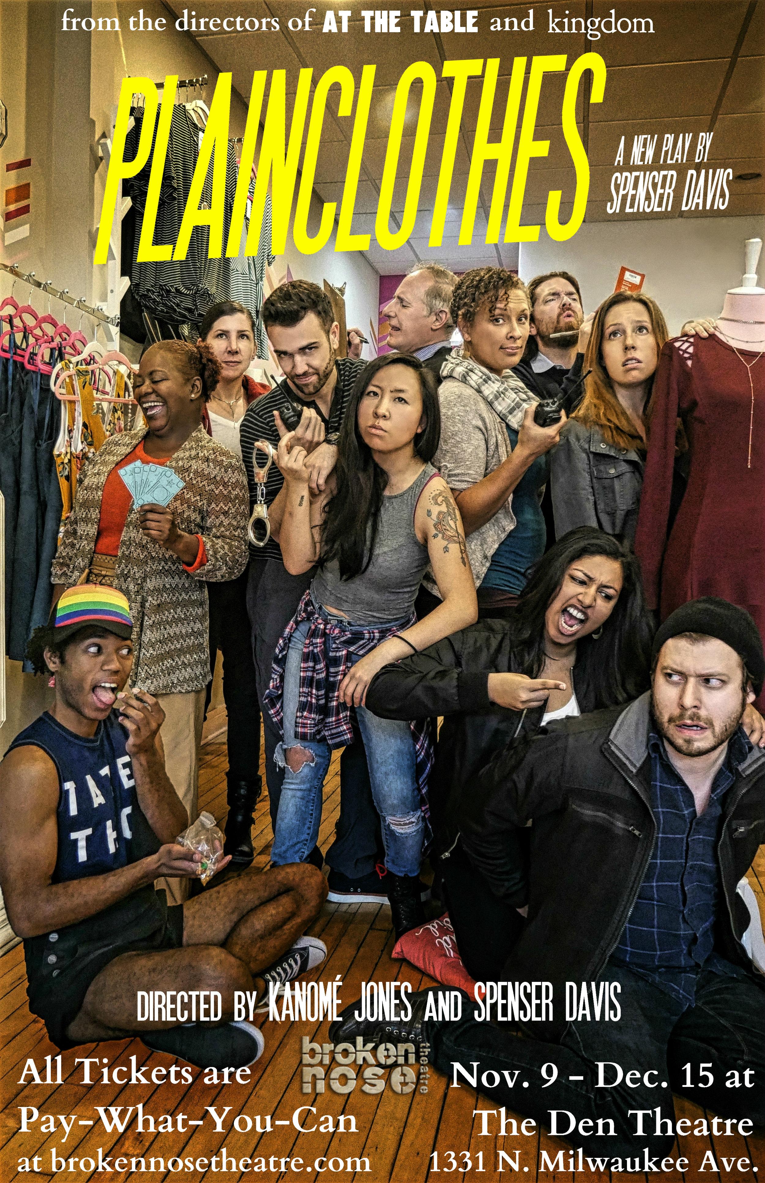 PLAINCLOTHES.   World Premiere.