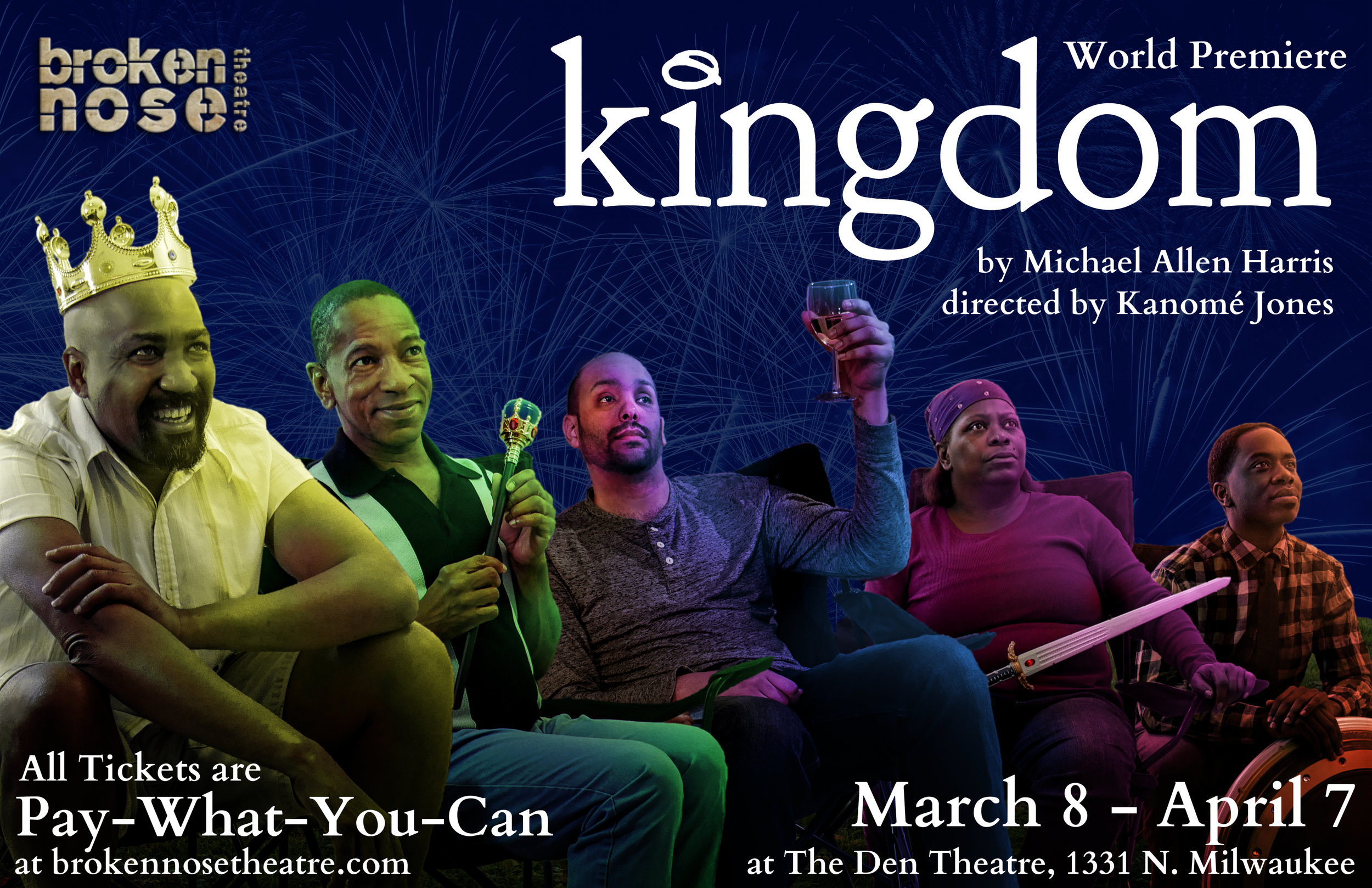 KINGDOM.   World Premiere.