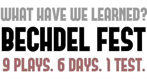 BECHDEL FEST.   8 new short plays.