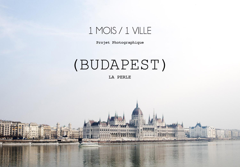 1Mois1Ville_Budapest_ La Perle.jpg